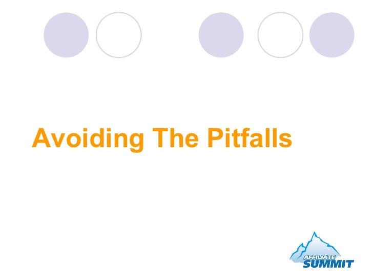 Avoiding The Pitfalls