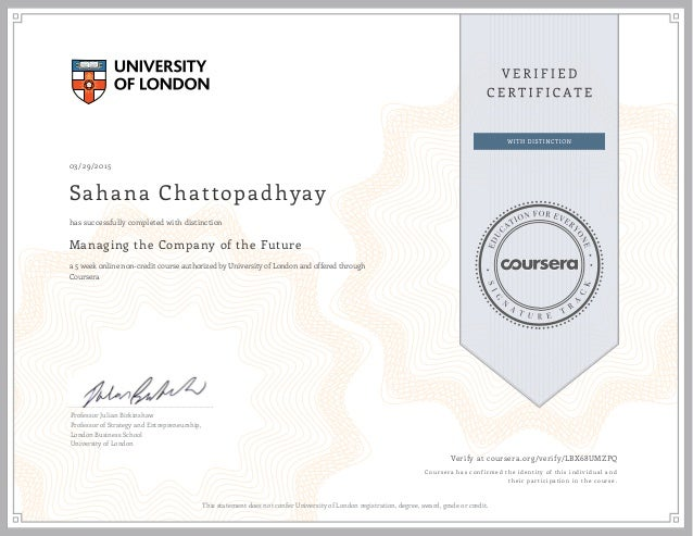 03/29/2015 Sahana Chattopadhyay Managing the Company of the Future a 5 week online non-credit course authorized by Univers...