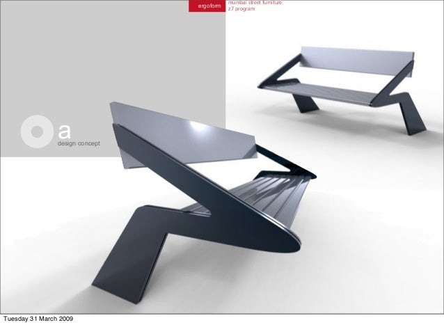 Design Concepts Furniture collect this idea a creative furniture design concept bear table 2009 Ergoform Mumbai Street Furniture Z7 Program Adesign Concept Tuesday 31 March 2009 24 All Contents Designs