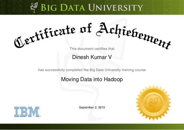 Dinesh Kumar V Moving Data into Hadoop September 2, 2015