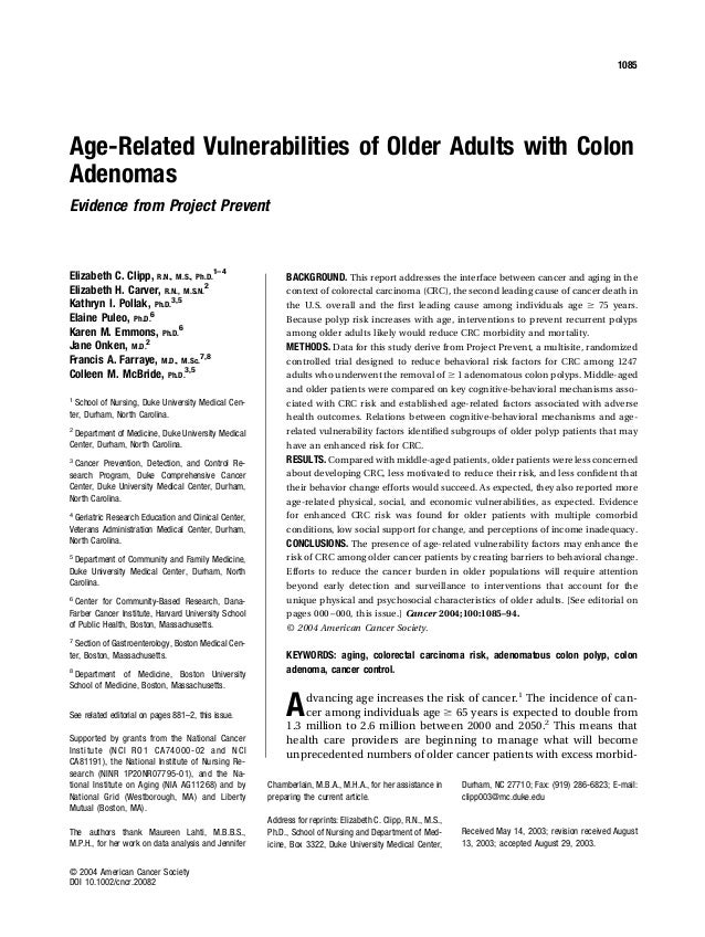 Age-Related Vulnerabilities of Older Adults with Colon Adenomas Evidence from Project Prevent Elizabeth C. Clipp, R.N., M....