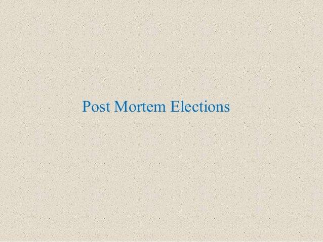 Post Mortem Elections