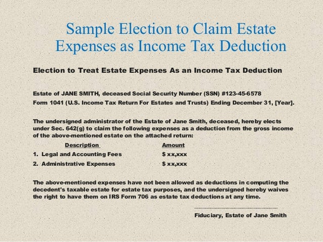Election to Treat Estate Expenses As an Income Tax Deduction Estate of JANE SMITH, deceased Social Security Number (SSN) #...