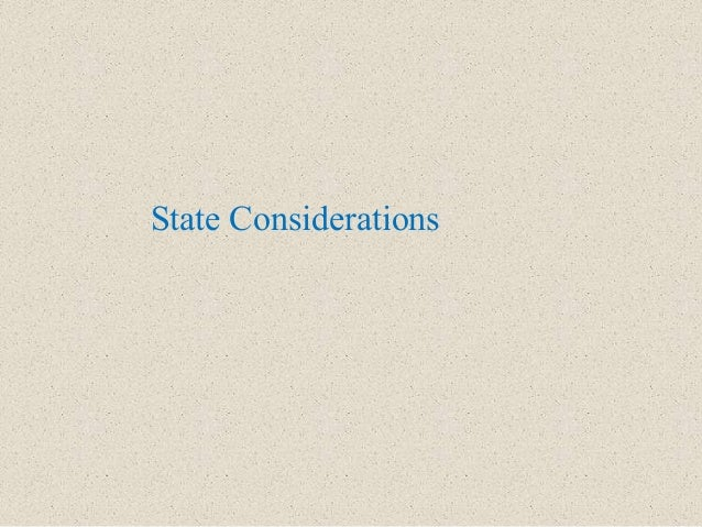 State Considerations