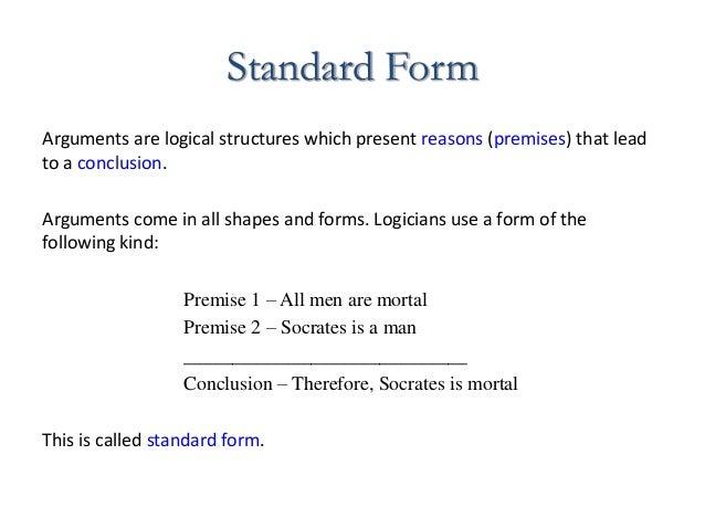 standard form philosophy  Argument