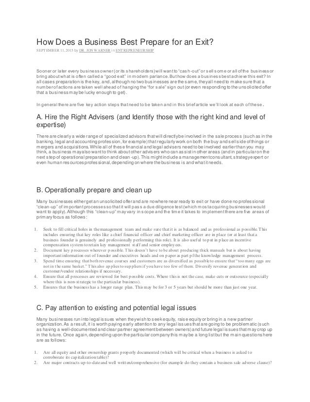 How Does a Business Best Prepare for an Exit? SEPTEMBER 11, 2015 by DR. JON WARNER in ENTREPRENEURSHIP Sooner or later eve...