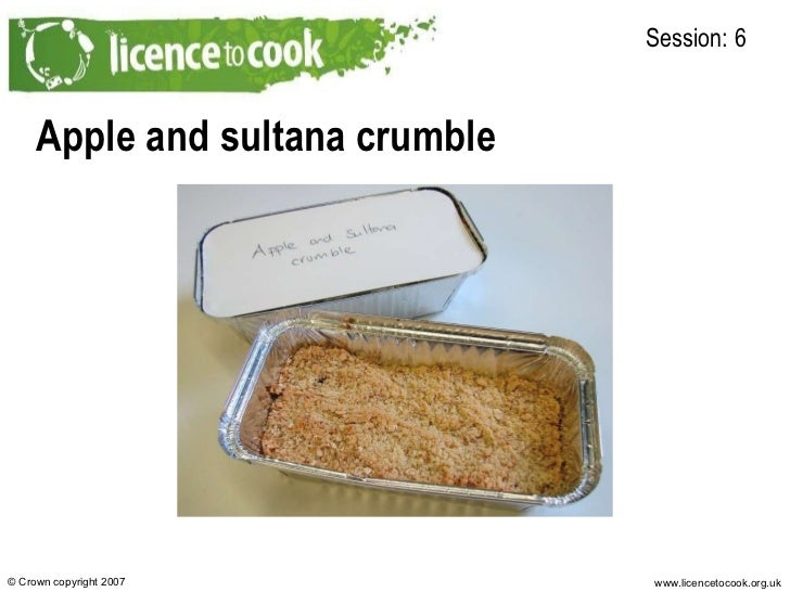 Apple and sultana crumble Session: 6