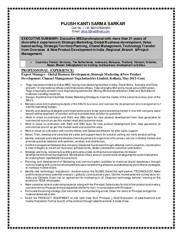 PIJUSH KANTI SARMA SARKAR Cell No. / +91 9831278240(M) Email: pkss1@rediffmail.com EXECUTIVE SUMMARY:Executive MBAprofessi...