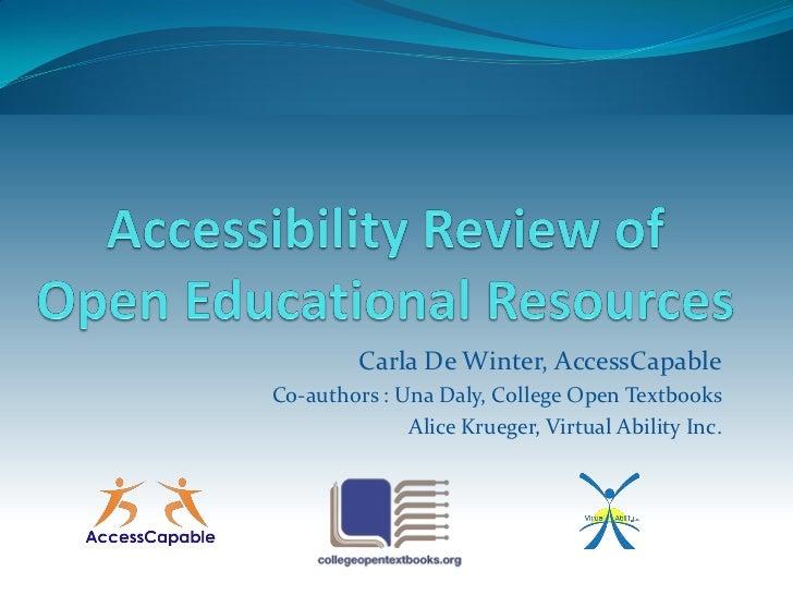 Carla De Winter, AccessCapableCo-authors : Una Daly, College Open Textbooks              Alice Krueger, Virtual Ability Inc.
