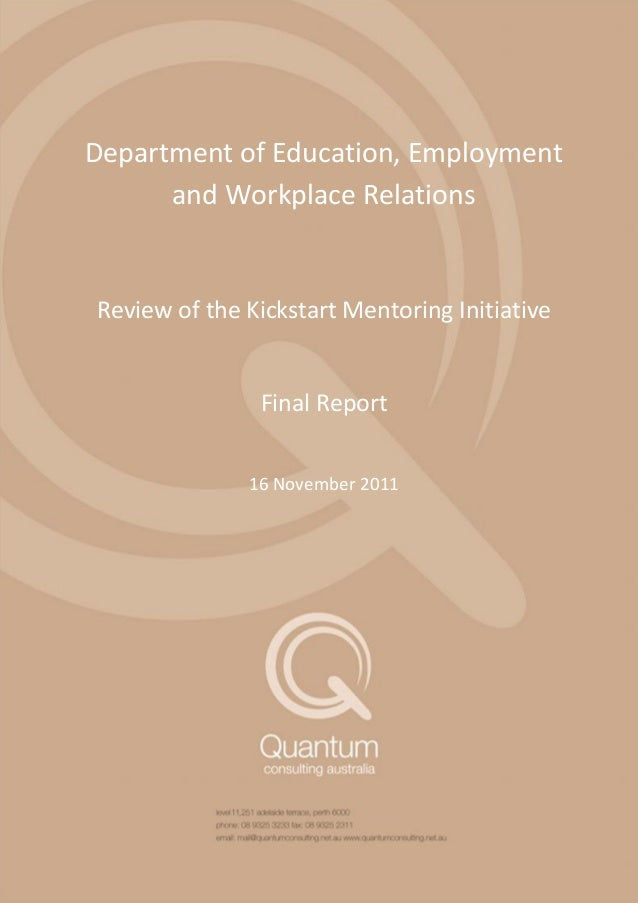 Review of the Kickstart Mentoring Initiative  Review of the Kickstart Mentoring Initiative - Interim Report 1  Department ...