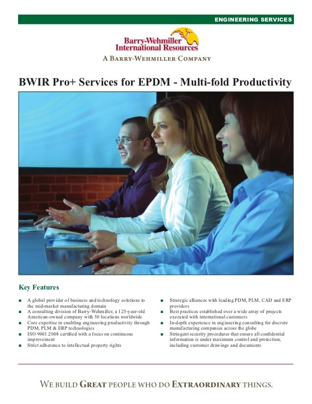 ENGINEERING SERVICESBWIR Pro+ Services for EPDM - Multi-fold ProductivityKey Features■   A global provider of business and...