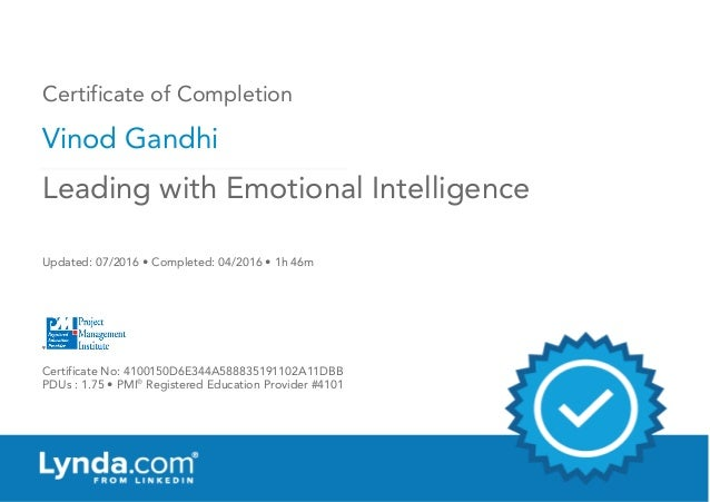 Certificate of Completion Vinod Gandhi Updated: 07/2016 • Completed: 04/2016 • 1h 46m Certificate No: 4100150D6E344A588835...