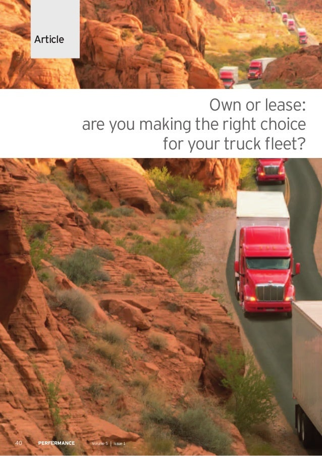 Own or lease: are you making the right choice for your truck fleet? 40 Volume 5 │ Issue 1 Article