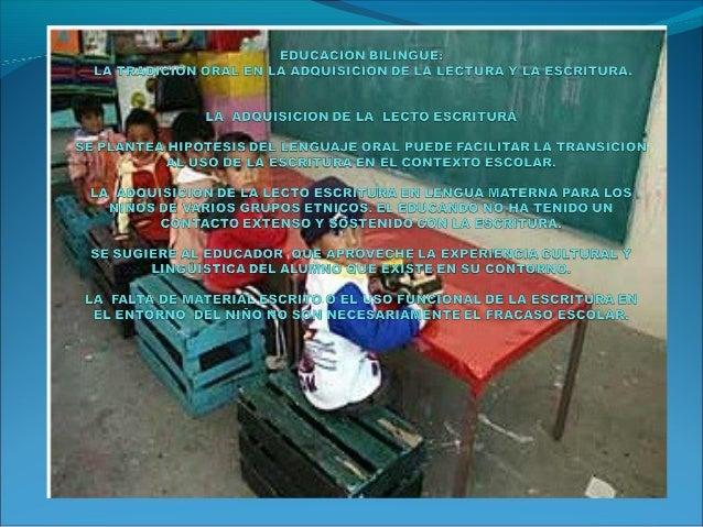 EN MEXICO, LAPRACTICA Y LATEORIA DE LAEDUCACIONBILINGÜE.MAESTROSTRABAJOCOMUNITARIOINVESTIGADORESALFABETIZACIONESPAÑOL INDI...