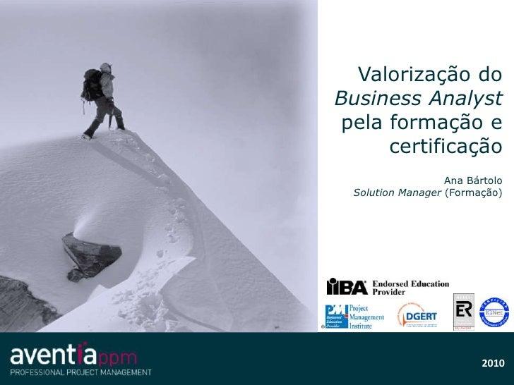 Valorização do Business Analyst pela formação e certificação