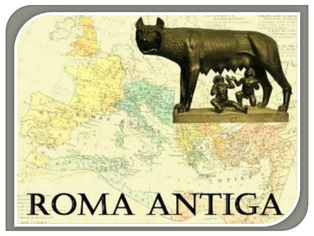 Existem duas versões para explicar a origem da Roma.