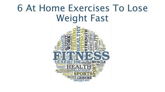 6 At Home Exercises To Lose Weight Fast