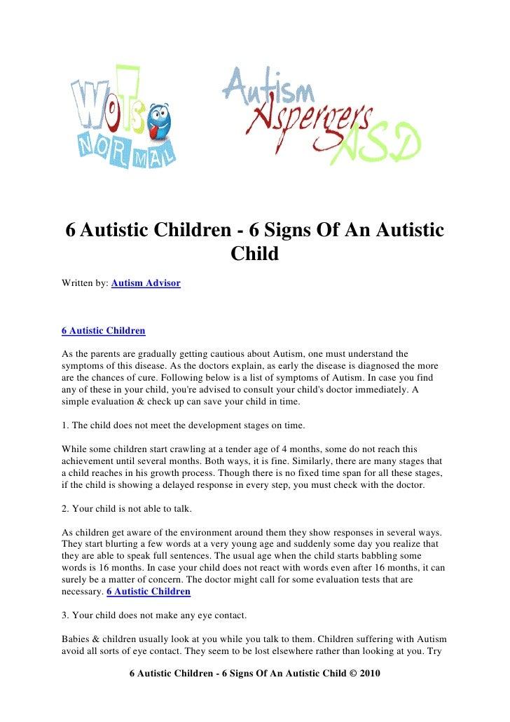 6 Autistic Children - 6 Signs Of An Autistic                    Child Written by: Autism Advisor    6 Autistic Children  A...