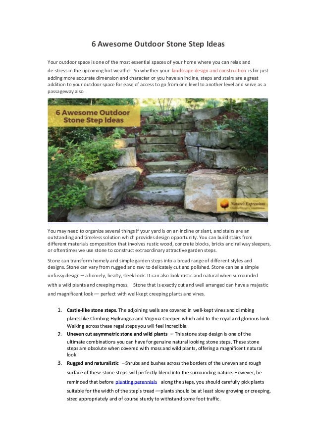 6 Awesome Outdoor Stone Step Ideas Your outdoor space is one of the most essential spaces of your home where you can relax...
