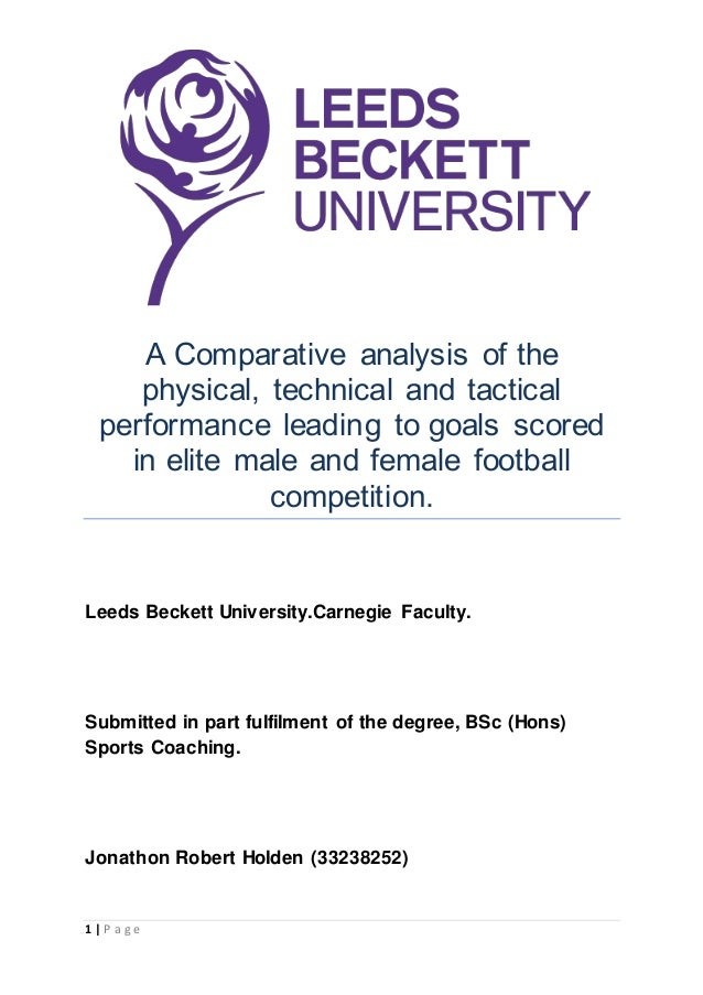1 | P a g e A Comparative analysis of the physical, technical and tactical performance leading to goals scored in elite ma...