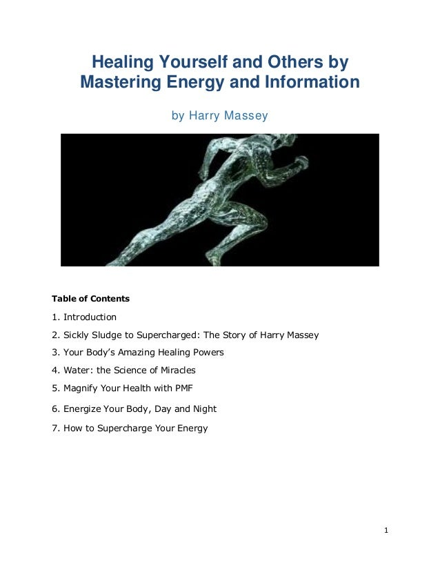 Healing yourself others by mastering energy