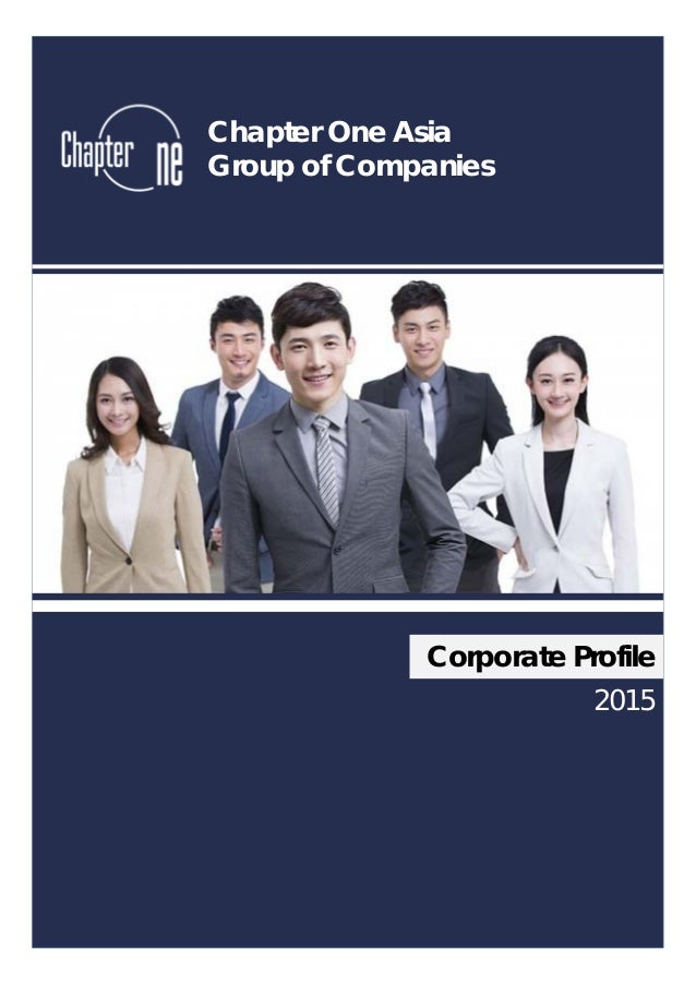 Corporate Profile Chapter One Asia Group of Companies 2015
