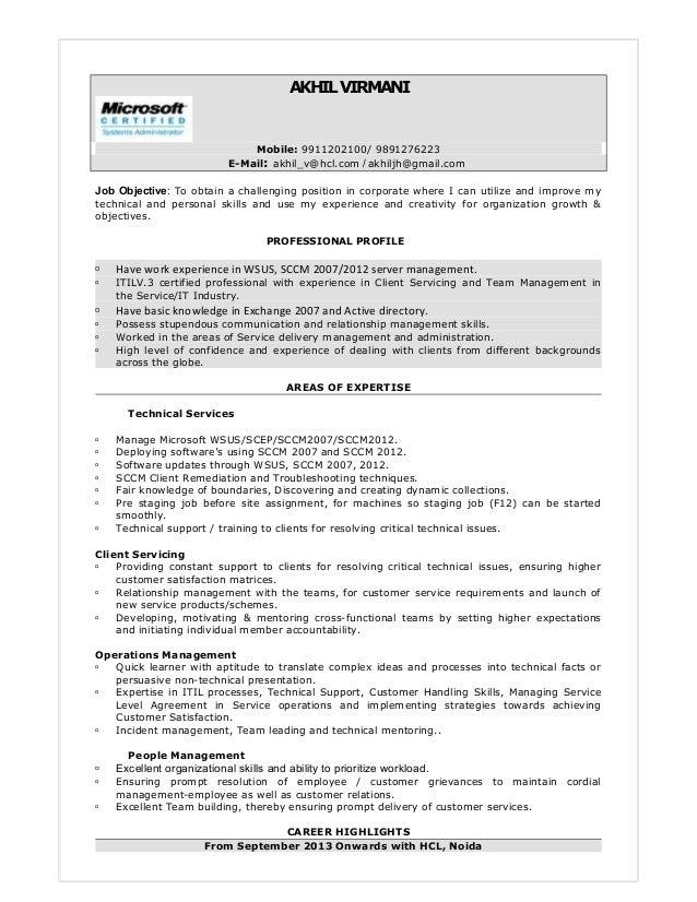 AKHILVIRMANI Mobile: 9911202100/ 9891276223 E-Mail: akhil_v@hcl.com / akhiljh@gmail.com Job Objective: To obtain a challen...
