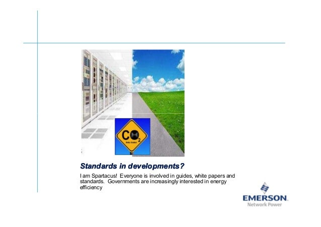 ʀͬ Standards in developments?Standards in developments?Standards in developments?Standards in developments? I am Spartacus...