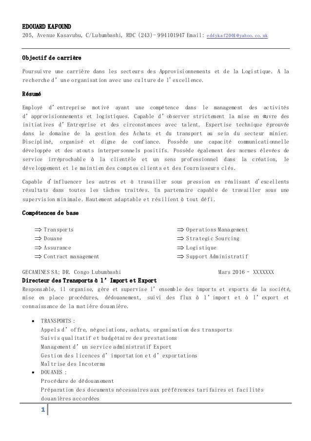 1 EDOUARD KAFOUND 205, Avenue Kasavubu, C/Lubumbashi, RDC (243)- 994101947 Email: eddykaf2001@yahoo.co.uk Objectif de carr...