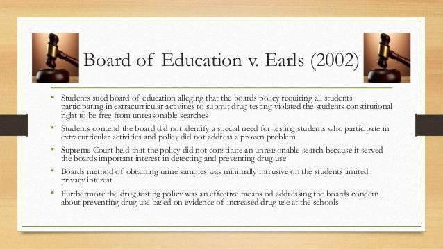 board of education v earls A case in which the court decided that the separate but equal standards of  racial segregation were unconstitutional, paving the way for the civil rights.