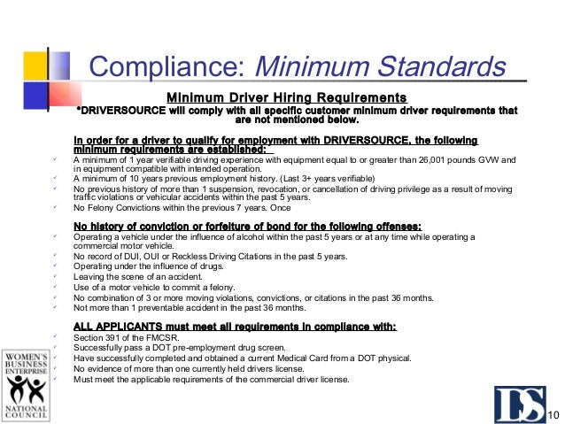 """Compliance: Driver Qualification  DOT: """"The FMCSRs apply to, and impose responsibilities on, motor carriers and their dri..."""