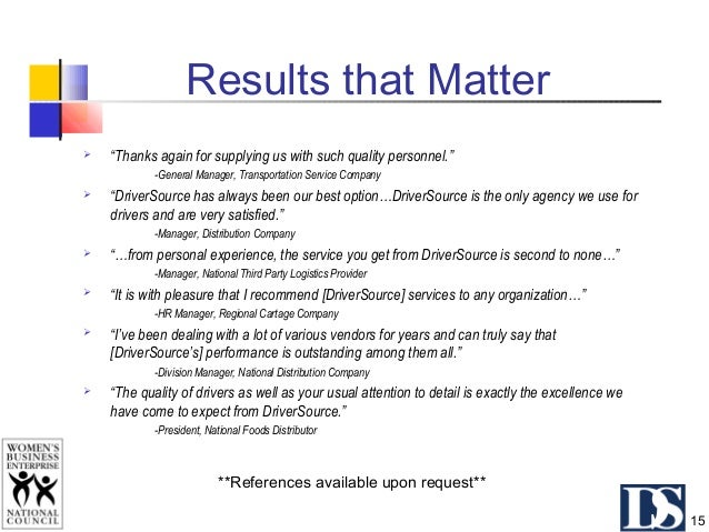 Customer Topics for Discussion  Specific Driver Selection Criteria  Specific Duty Requirements  Timeline  Pay Rates/Se...