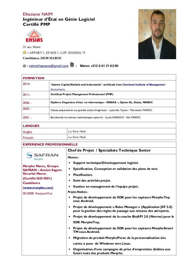 Elhassane NAIM Ingénieur d'État en Génie Logiciel Certifié PMP 32 ans, Marié : APPART 1, ETAGE 1, LOT. HASSNA 75 Casablanc...
