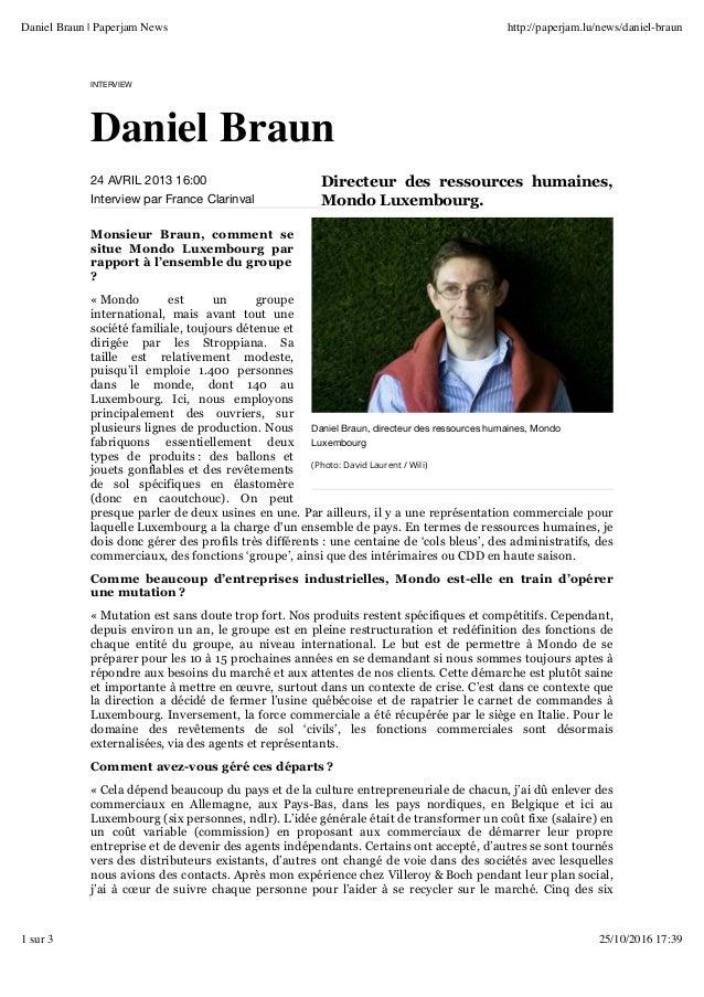 24 AVRIL 2013 16:00 Interview par France Clarinval Daniel Braun, directeur des ressources humaines, Mondo Luxembourg (Phot...