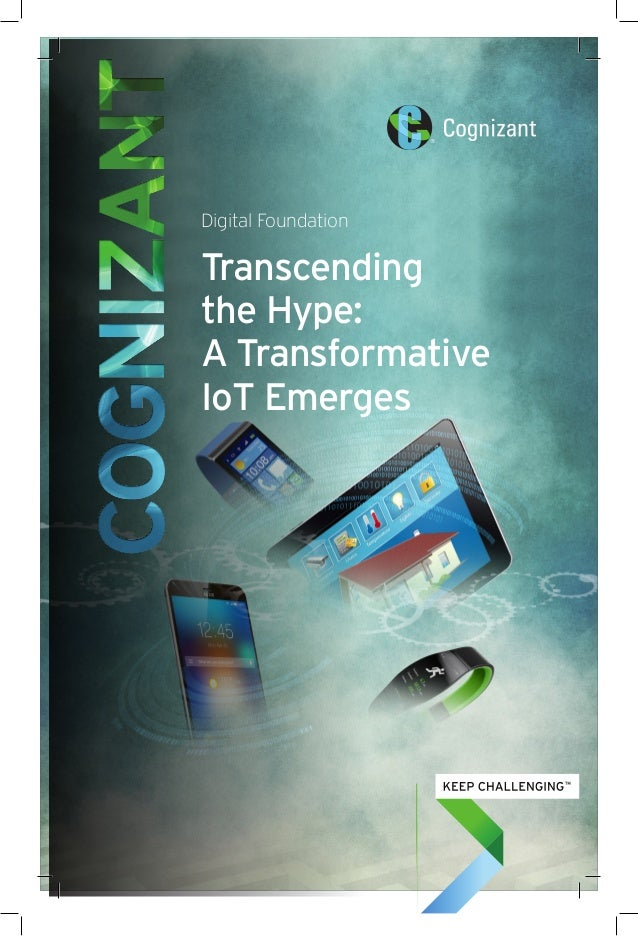 Digital Foundation Transcending the Hype: A Transformative IoT Emerges