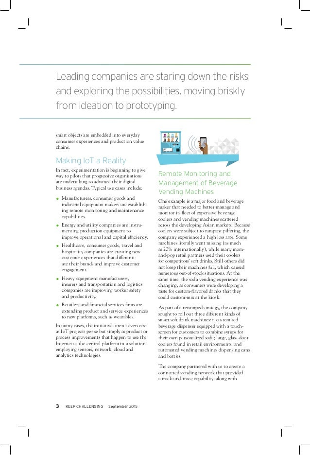 DIGITAL FOUNDATION • TRANSCENDING THE HYPE: A TRANSFORMATIVE IOT EMERGES 4 an integrated view of machine inventory, delive...