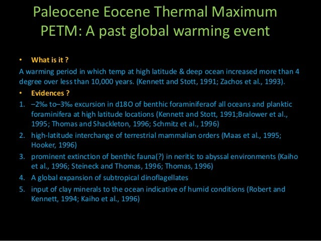 paleocene eocene thermal maximum petm for global warming The paleocene eocene thermal maximum  in a sudden rise in earth's global  abrupt warming is known as the paleocene-eocen e t hermal maximum (petm.