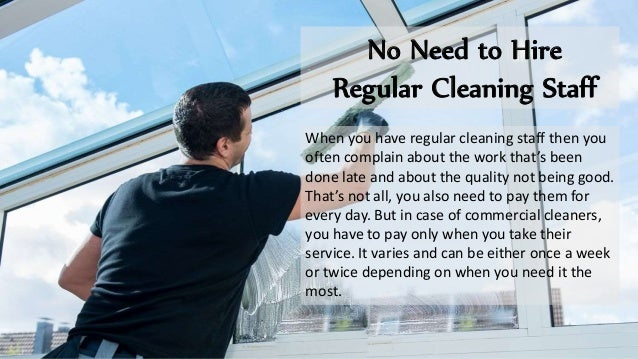 No Need to Hire Regular Cleaning Staff When you have regular cleaning staff then you often complain about the work that's ...