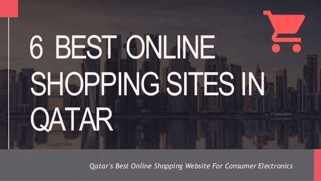 Best Shopping Sites >> 6 Best Online Shopping Sites In Qatar