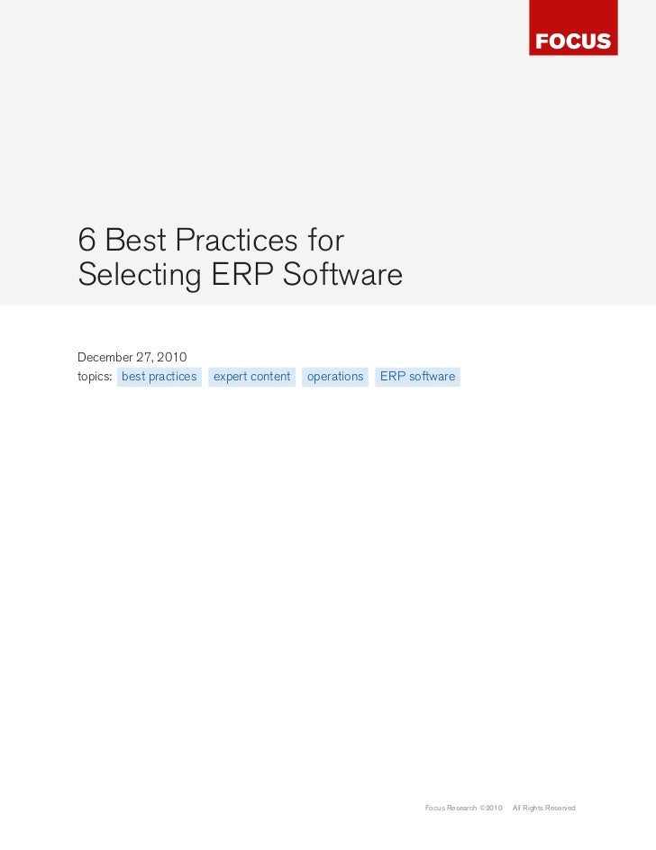 6 Best Practices forSelecting ERP SoftwareDecember 27, 2010topics: best practices   expert content   operations   ERP soft...