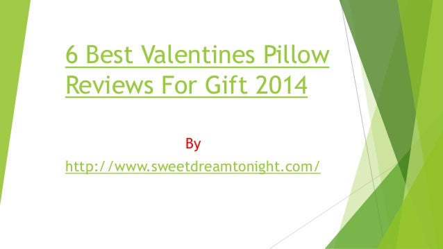 6 Best Valentines Pillow Reviews For Gift 2014 By http://www.sweetdreamtonight.com/