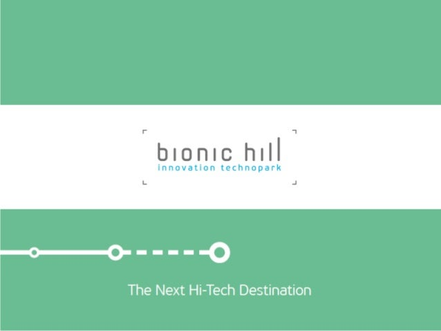 01  What is BIONIC Hill Innovation Park?