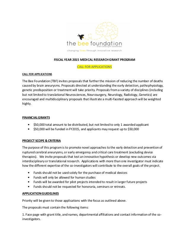 Wonderful FISCAL YEAR 2015 MEDICAL RESEARCH GRANT PROGRAM CALL FOR APPLICATIONS CALL  FOR APPLICATIONS The Bee Foundation ...