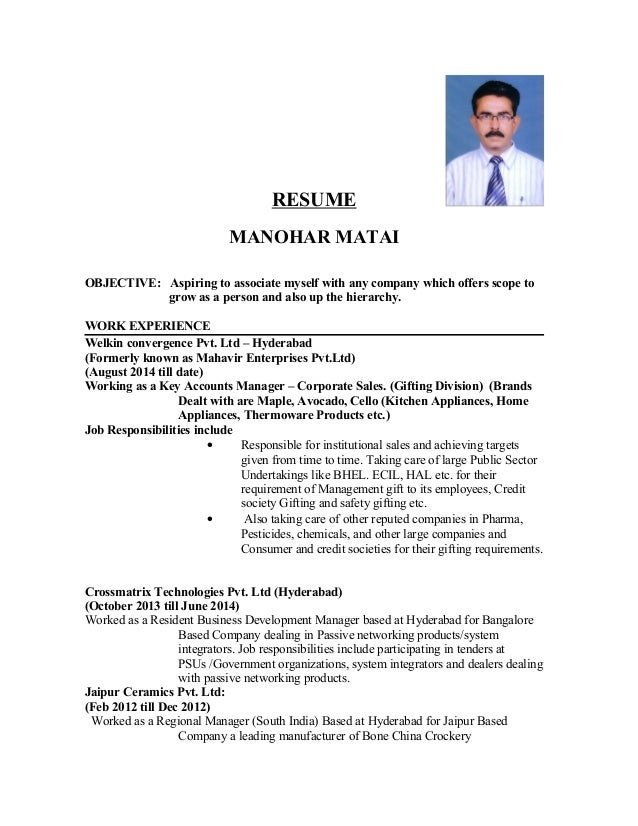 RESUME MANOHAR MATAI OBJECTIVE: Aspiring to associate myself with any company which offers scope to grow as a person and a...