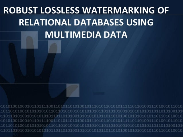 watermarking relational databases The main aspect of database protection is to prove the ownership of data that describes who is the originator of data it is of particular importance in the case of electronic data, as data sets are o.