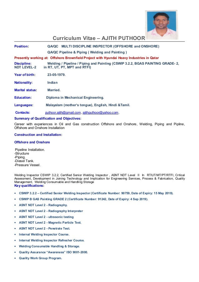 Marvelous Curriculum Vitae U2013 AJITH PUTHOOR Position: QA/QC MULTI DISCIPLINE INSPECTOR  (OFFSHORE And ...