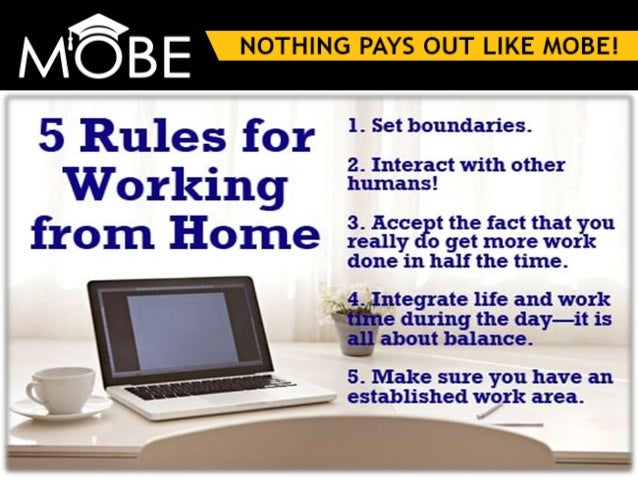 5 golden rules about working from home