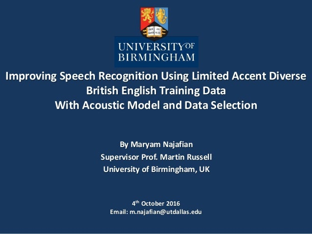 Improving Speech Recognition Using Limited Accent Diverse British English Training Data With Acoustic Model and Data Selec...