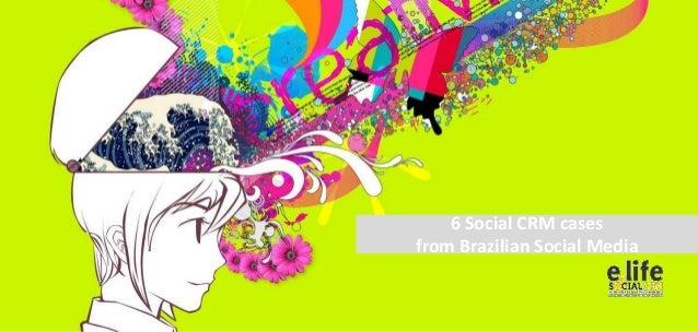 6 Social CRM cases from Brazilian Social Media