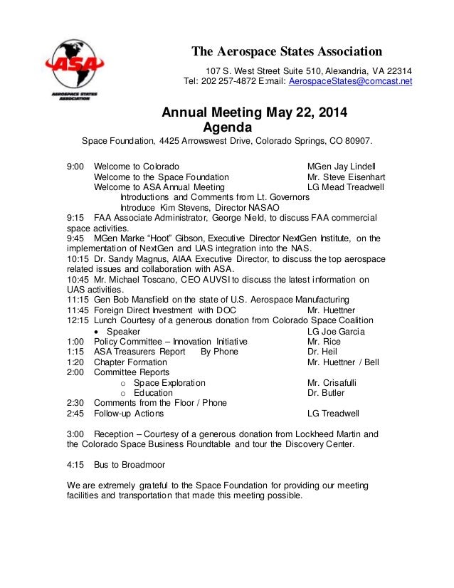 Nice Annual Meeting May 22, 2014 Agenda Space Foundation, 4425 Arrowswest Drive,  Colorado Springs In Draft Meeting Agenda